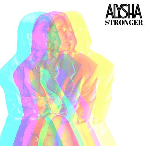 Stronger by Alysha
