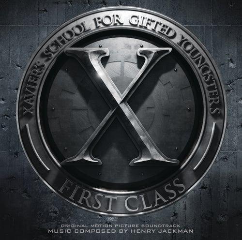 X-MEN: FIRST CLASS by Henry Jackman