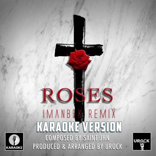 Roses Originally Performed By SAINt JHN (karaoke Version) van Urock