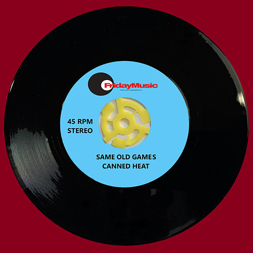 Same Old Games (Remix/Single Edit) de Canned Heat