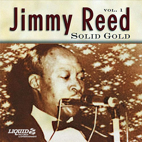 Solid Gold, Vol. 1 by Jimmy Reed