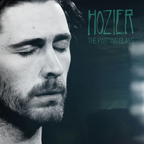 The Parting Glass (Live from the Late Late Show) van Hozier