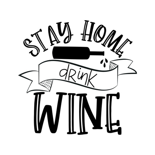 Stay Home Drink Wine de Various Artists