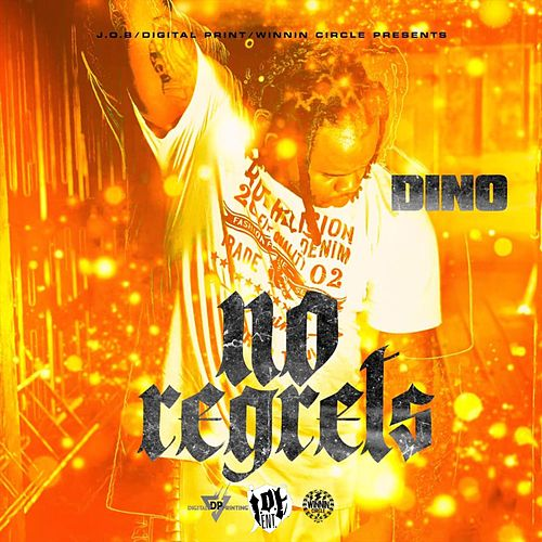 No Regrets by Dino