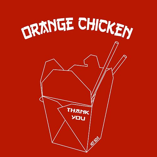 Orange Chicken by Hot Boys