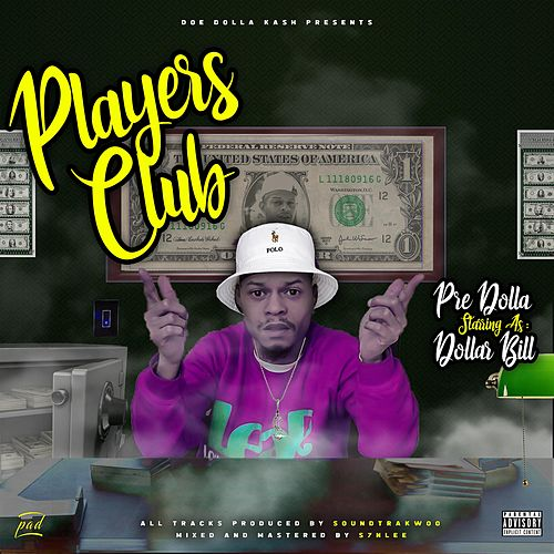 Players Club by Pre Dolla