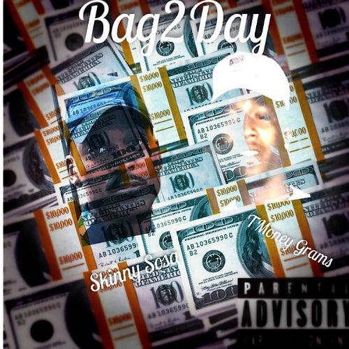 Bag2Day by Skinny Sosa