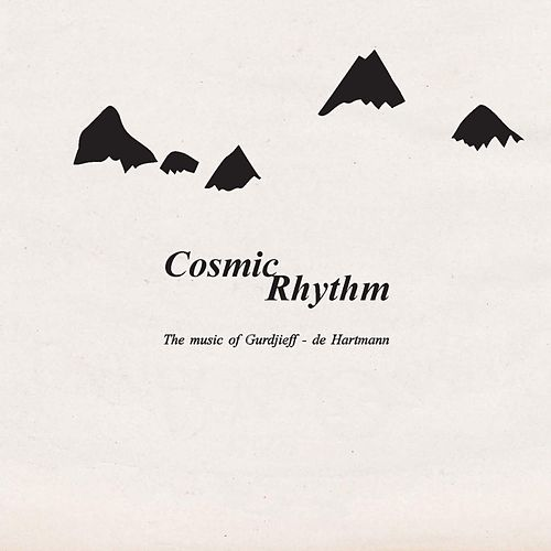 Cosmic Rhythm (Takis Paterelis Plays Gurdjieff / de Hartmann) de Roda