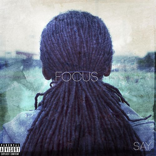 Focus by Say