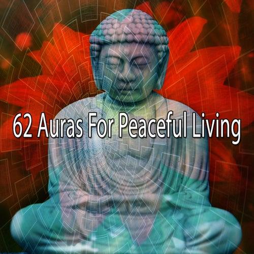 62 Auras for Peaceful Living by Deep Sleep Meditation
