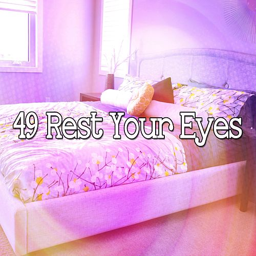 49 Rest Your Eyes von Rockabye Lullaby
