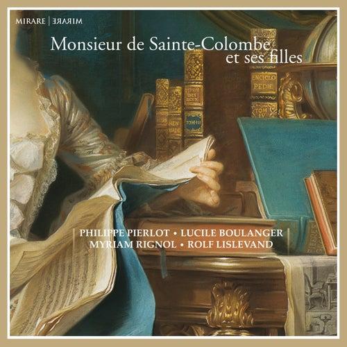 Monsieur de Sainte-Colombe et ses filles de Philippe Pierlot