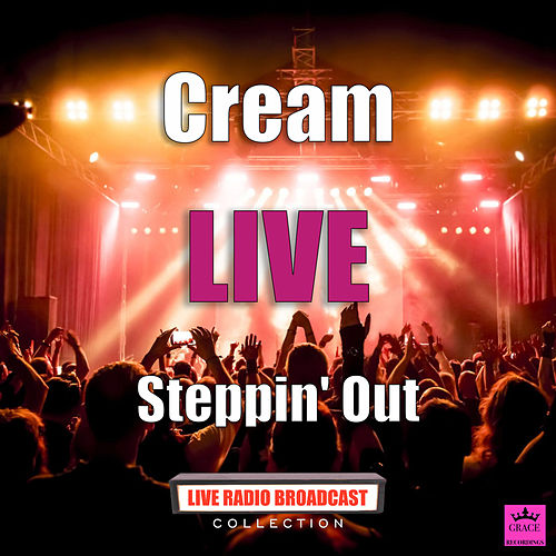 Steppin' Out (Live) de Cream