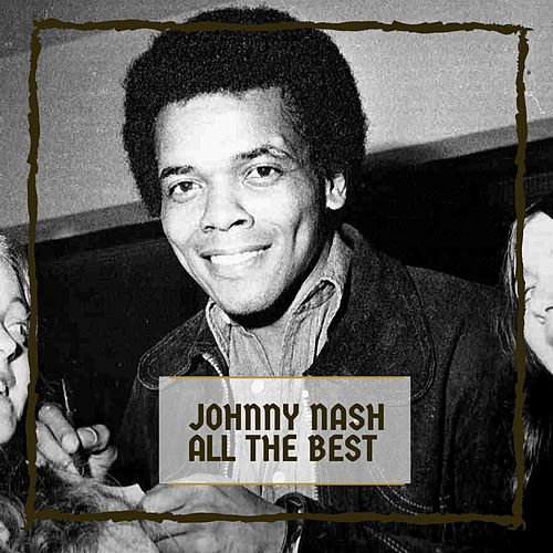 All The Best de Johnny Nash