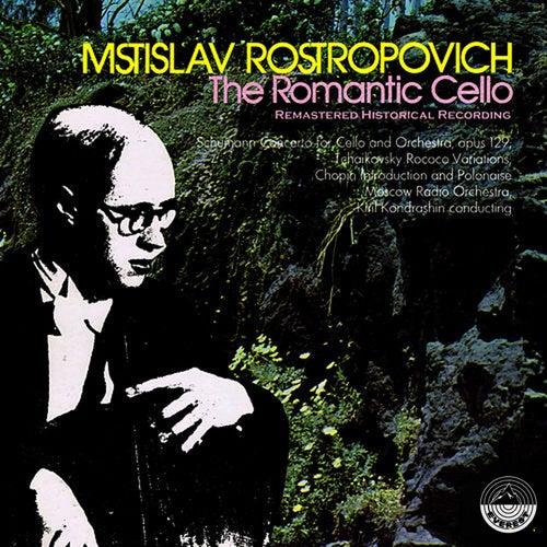 The Romantic Cello de Mstislav Rostropovich