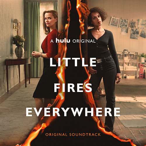 Little Fires Everywhere (Original Soundtrack) by Various Artists