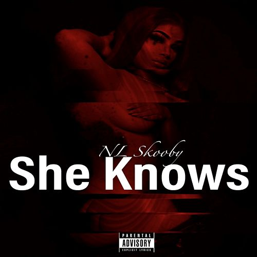 She Knows by NL Skooby