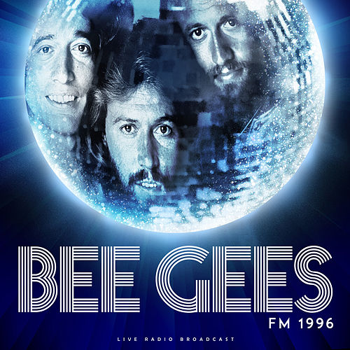 FM 1996 (live) by Bee Gees