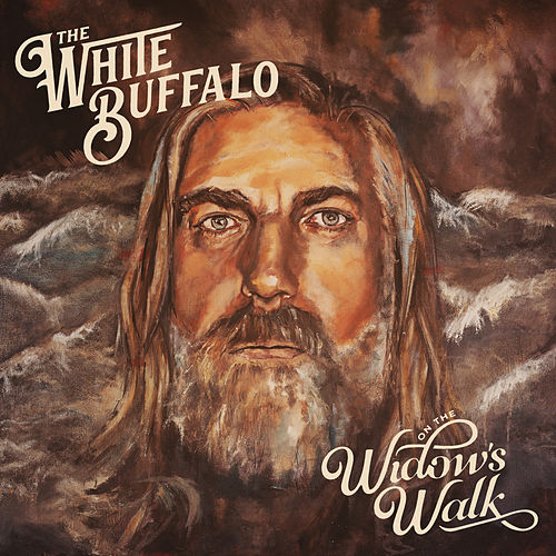 On The Widow's Walk von The White Buffalo