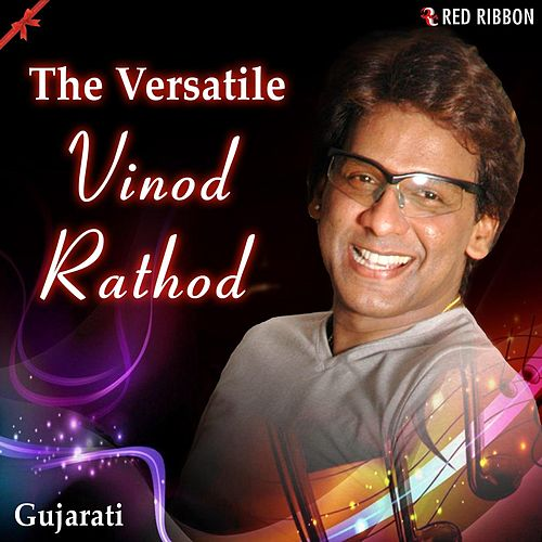 The Versatile Vinod Rathod (Gujarati) by Vinod Rathod