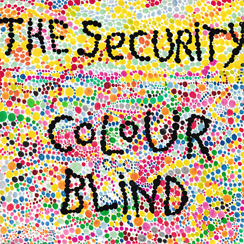 Colourblind (Single Remix) by SECURITY