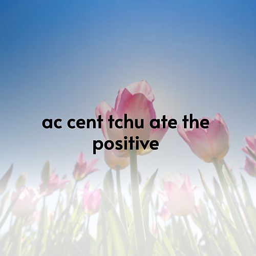 Ac Cent Tchu Ate the Positive von Andy Griffith