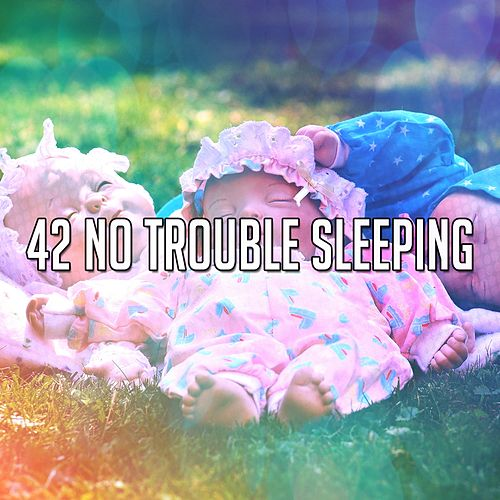 42 No Trouble Sleeping de Spa Relaxation
