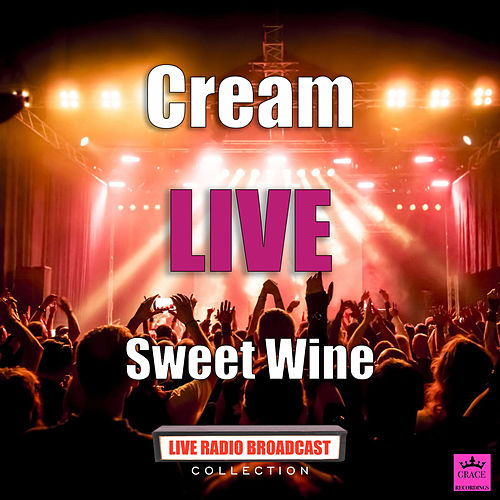 Sweet Wine (Live) de Cream