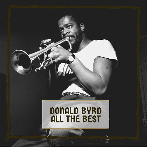 All The Best by Donald Byrd