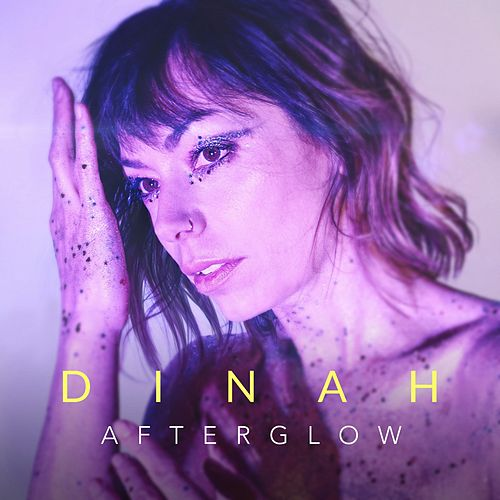 Afterglow by Dinah