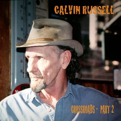 Crossroads - Part 2 de Calvin Russell