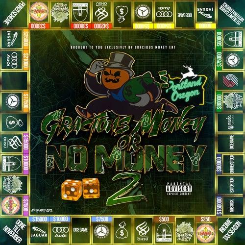 Gracious Money or No Money 2 von Gracious Money