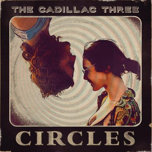 Circles von The Cadillac Three