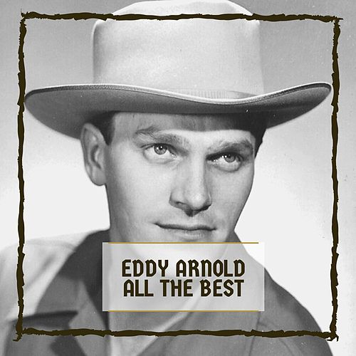 All The Best de Eddy Arnold