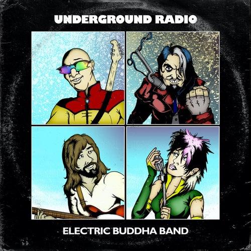 Underground Radio by Electric Buddha Band