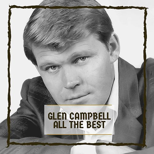 All The Best von Glen Campbell