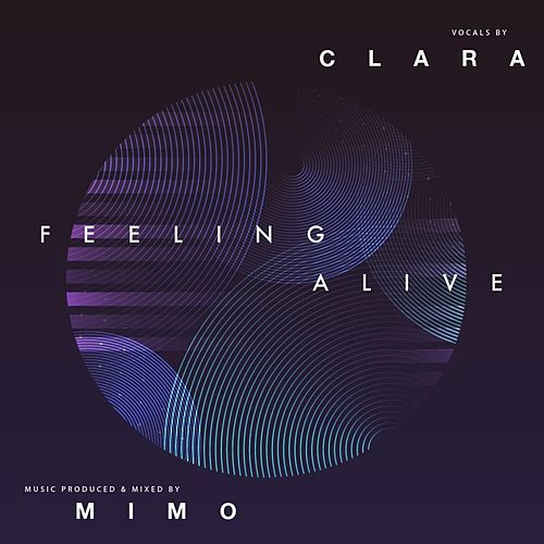 Feeling Alive (feat. Clara) by Mimo