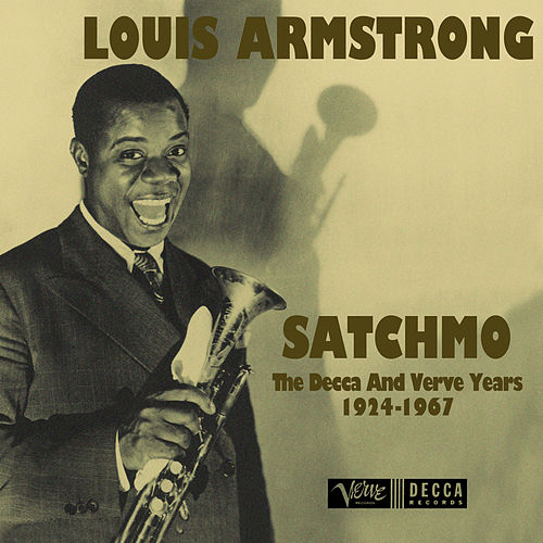 Satchmo: The Decca And Verve Years 1924-1967 van Louis Armstrong