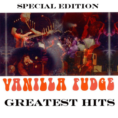 Greatest Hits von Vanilla Fudge