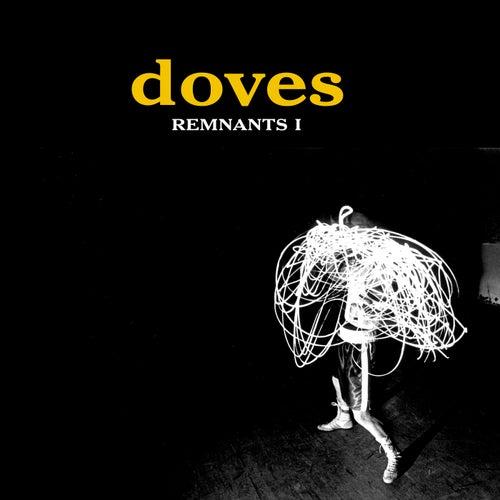 Remnants I de Doves
