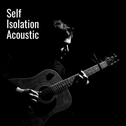 Self Isolation Acoustic de Various Artists