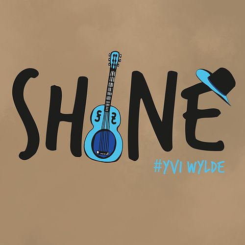 Shine by Yvi Wylde