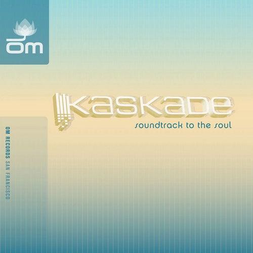 Soundtrack To The Soul de Kaskade