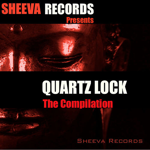 Sheeva Present Quartz Lock The Compilation by Various Artists