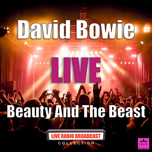Beauty And The Beast (Live) di David Bowie