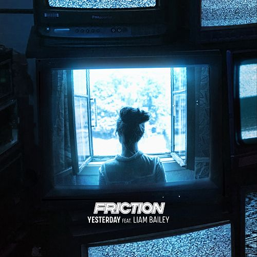 Yesterday by Friction