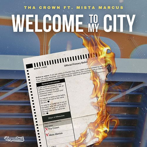 Welcome to My City by Tha Crown