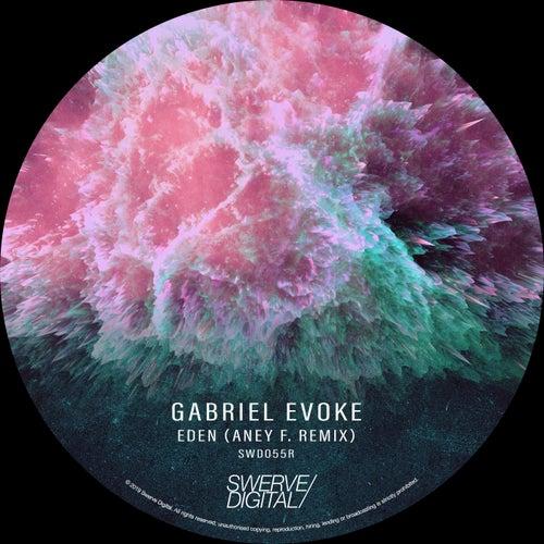 Eden (Aney F. Remix) by Gabriel Evoke