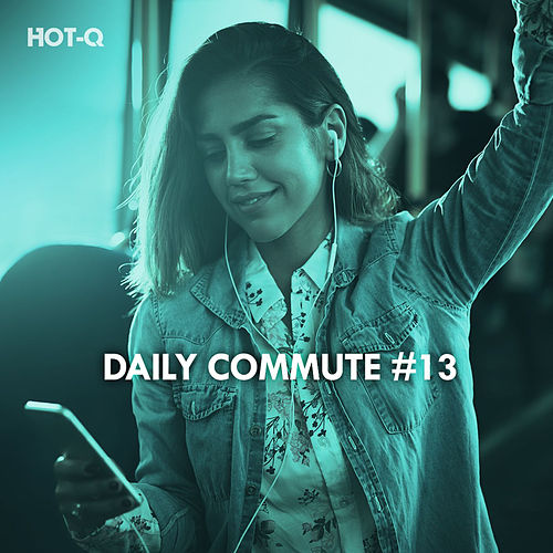Daily Commute, Vol. 13 by Hot Q