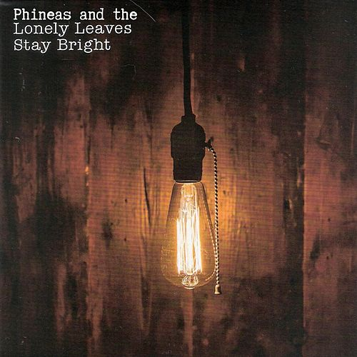 Stay Bright de Phineas